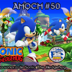AMQCM #50: a trilha sonora de Sonic The Hedgehog