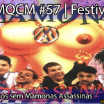 AMQCM #57: 21 anos sem Mamonas Assassinas | Festivos