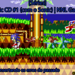 [Séries] Sonic CD #1 (com o Sonic): Consertando os erros do passado | NNL Games