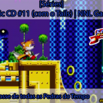 [Séries] Sonic CD #11 (com o Tails): Em posse de todas as Pedras do Tempo | NNL Games