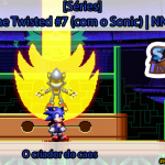 [Séries] Sonic Time Twisted #7 (com o Sonic): O criador do caos | NNL Games