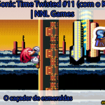 [Séries] Sonic Time Twisted #11 (com o Knuckles): O caçador de esmeraldas | NNL Games