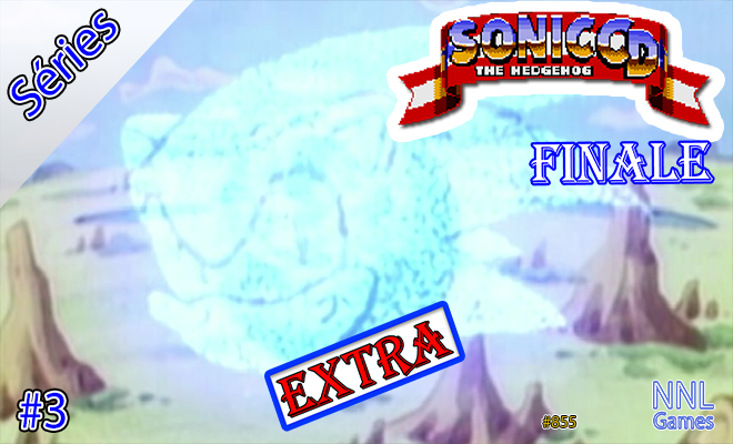 [Séries] Sonic CD (Extra) #3 [Finale] : Salvando parcialmente Little Planet | NNL Games