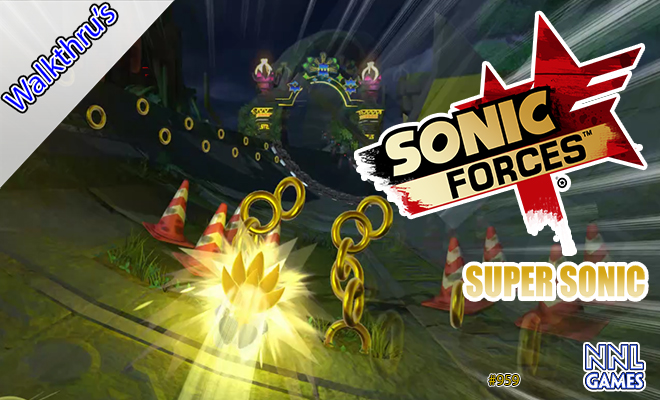 [Walkthru's] Sonic Forces: Todas as fases como Super Sonic [Rank S | no hit] | NNL Games