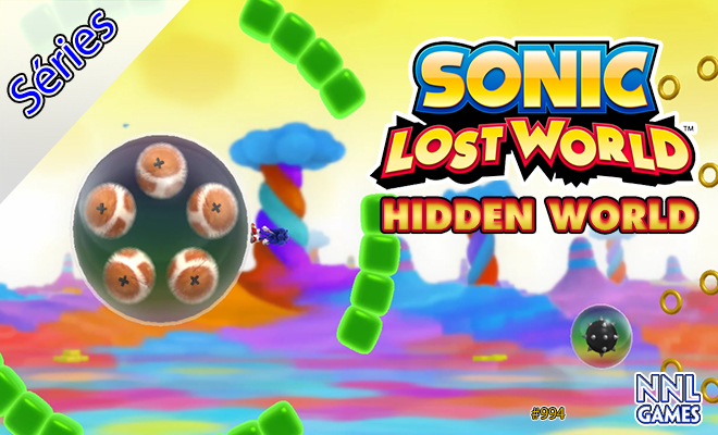 [Séries] Sonic Lost World: Hidden World: O mundo oculto, dentro do mundo perdido | NNL Games
