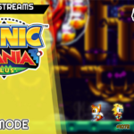 Evaporando a zueira – Sonic Mania Plus: Vape Mode | Live Streams #29