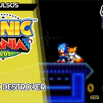 Problemas em dose tripla – Atomic Destroyer Zone (Sonic Mania Plus Mods) | Avulsos #49