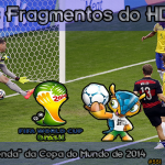 "Nos Fragmentos do HD #6: a ""venda"" da Copa do Mundo de 2014"