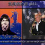 AMQCM #44: Pink Floyd e Barbet Schroeder (More e Osbcured By Clouds)
