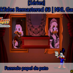 [Séries] DuckTales Remastered #3: Fazendo papel de pato | NNL Games