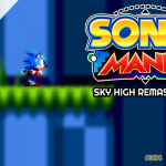 Do alto daquele cume… – Sky High Remastered (Sonic Mania Mods) | Avulsos #31