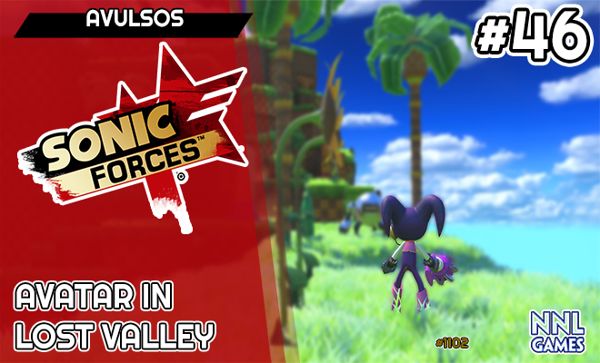 Um recruta precoce – Avatar in Lost Valley (Sonic Forces Mods) | Avulsos #46