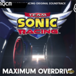 Maximum Overdrive – Team Sonic Racing Original Soundtrack – Jogos | AMQCM #83